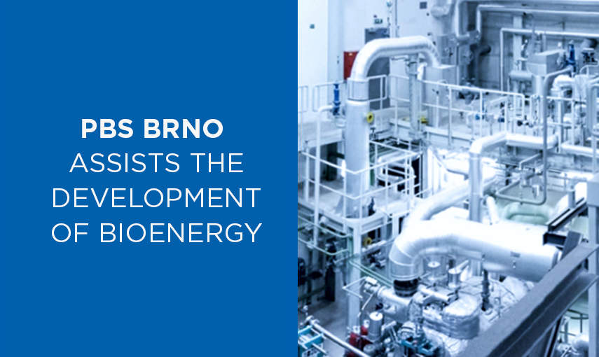 PBS BRNO ASSISTS THE DEVELOPMENT OF BIOENERGY